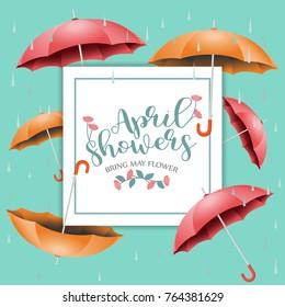 April showers bring May flowers vector design illustration for ads, poster, flier, signage, promotion, greeting card, blog