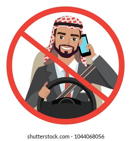 Arab businessman driving a car talking on the phone. sign stop danger
