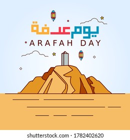 Arabic Calligraphy of Arafah Day. Islamic holiday that falls on the 9th day of Dhu al-Hijjah of the lunar Islamic Calendar. Vector Illustration