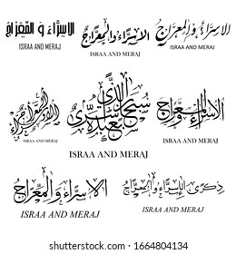 "Arabic calligraphy Islamic VECTOR IMAGE of ""AL-ISRAA and AL-MERAAJ"", means: [Night journey of the prophet"