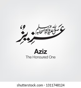 """Arabic Calligraphy of our beloved Prophet Name """"Aziz"""". Translation: """"The Honoured One"""" on grey background - Vector"""