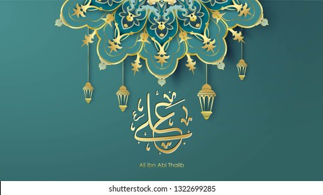 Arabic Hazrat Ali bin Abi Thalib greeting card template islamic vector design with paper cut style pattern arabic calligraphy and traditional ornament - Vector