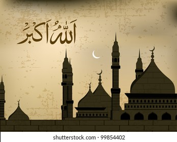 Arabic Islamic calligraphy of Allah O Akbar (Allah is [the] greatest),text With Retro Mosque on  modern abstract Grunge background. EPS 10 Vector Illustration