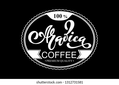 Arabica coffee logo. Vector illustration of handwritten lettering. Vector elements for packaging, coffee labels, cafe design, restaurant menu and store.