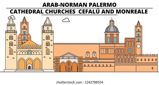 Arab-Norman Palermo - Cathedral Churches - CefalU And Monreale  line travel landmark, skyline, vector design. Arab-Norman Palermo - Cathedral Churches - CefalU And Monreale  linear illustration.