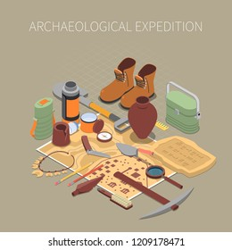 Archaeological expedition  concept with ancient remains and artifacts symbols isometric vector illustration