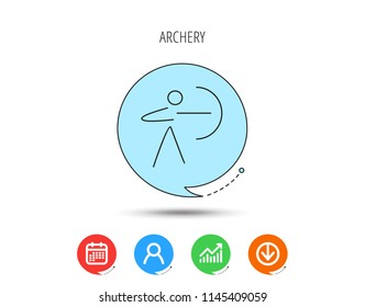 Archery sport icon. Archer with longbow sign. Aiming or targeting symbol. Calendar, User and Business Chart, Download arrow icons. Speech bubbles with flat signs. Vector