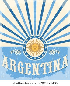 Argentina vintage card - poster vector illustration, argentina flag colors, grunge effects can be easily removed