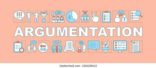 Argumentation word concepts banner. Persuasion methods, facts substantiation. Presentation skills. Professional public speaker. Website. Isolated typography with linear icons. Vector illustration