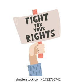 Arm fist holding banner with protest caption. Fight for your rights. Cartoon flat vector illustration.