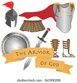 The Armor of God including belt of truth, breastplate of righteousness fitted with the readiness shield of faith, helmet of salvation and the sword of the Spirit which is the word of God