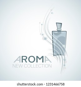 AROMA. NEW COLLECTION. Men's fragrances.  Fashion sketch. High glass trapezoidal bottle with a new flavor. Ideal for invitation, greeting card, poster, print, etc.