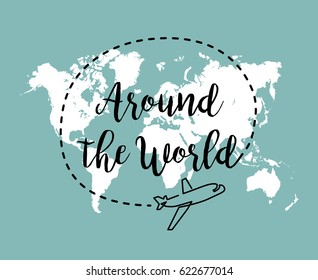 Around the world typographic inspirational poster. Linear airplane logo on world map blue background.