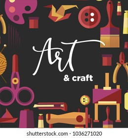 Art and craft vector poster for DIY handicraft and handmade workshop classes