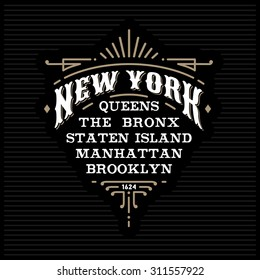 "art deco monochrome  hipster vintage vector frame, border, label ""New York, Brooklyn, Manhattan, Queens, Bronx, Staten Island"" for your logo, badge, crest or t-shirt apparel print with lettering"