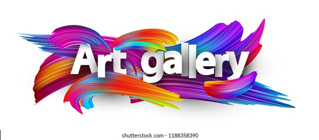 Art gallery poster with spectrum brush strokes on white background. Colorful gradient brush design. Vector paper illustration.