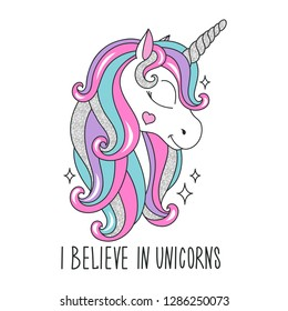 Art glitter unicorn drawing for t-shirts. I believe in unicorns text. Design for kids. Fashion illustration drawing in modern style for clothes. Girlish print. Glitter, unicorn.