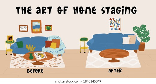 The art of home staging Before and After example banner. On the left, living room cluttered various pillows, photos, magazines, and on the right all clean and stylish with a neutral decoration.