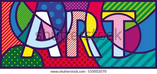 Ilustración ART Pop Art. Diseño pop-art. Plantilla para galería de arte, estudio de arte, escuela de arte.