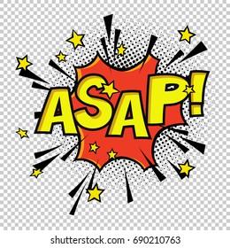 ASAP! Comic sound. Comic speech bubble. Halftone transparent background