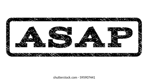 Asap watermark stamp. Text caption inside rounded rectangle frame with grunge design style. Rubber seal stamp with dust texture. Vector black ink imprint on a white background.