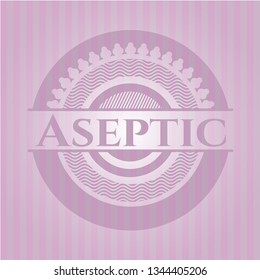 Aseptic badge with pink background