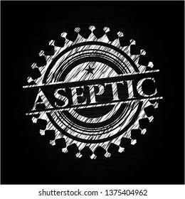 Aseptic on blackboard