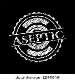 Aseptic written on a chalkboard