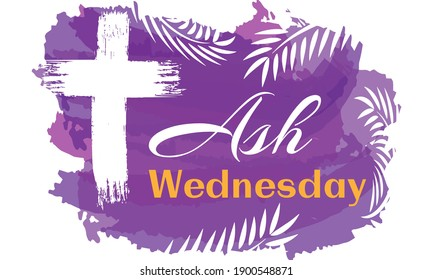 Ash Wednesday is a Christian holy day of prayer and fasting. It is preceded by Shrove Tuesday and falls on the first day of Lent, the six weeks of penitence before Easter. Vector EPS 10.