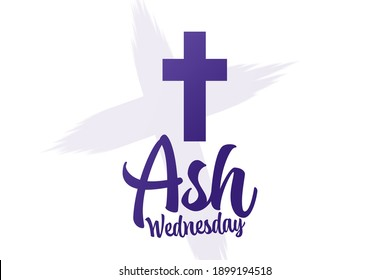 Ash Wednesday. Holiday concept. Template for background, banner, card, poster with text inscription. Vector EPS10 illustration