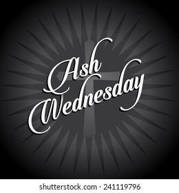Ash Wednesday Layered text burst EPS 10 vector stock illustration