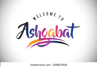 Ashgabat Welcome To Message in Purple Vibrant Modern Colors Vector Illustration.
