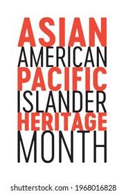 Asian American Pacific Islander Heritage Month, AAPI Celebration, AAPI Month, Celebration, Culture Celebration, Vector Text Illustration Background