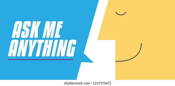 Ask Me Anything sign with chat bubble vector illustration. Man saying Ask Me Anything. Business and Digital marketing concept for website and banners promotions. AMA Concept