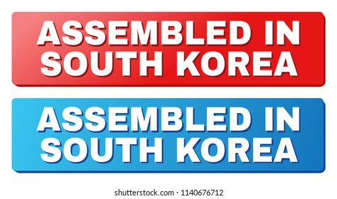 ASSEMBLED IN SOUTH KOREA text on rounded rectangle buttons. Designed with white title with shadow and blue and red button colors.