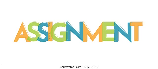 """Assignment word concept. """"Assignment"""" . Use for cover, banner, blog."""