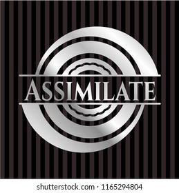 Assimilate silvery shiny badge