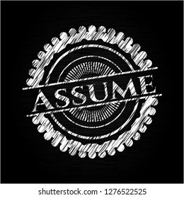 Assume with chalkboard texture