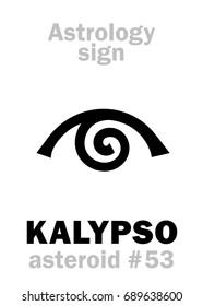 Astrology Alphabet: KALYPSO (Calypso), asteroid #53.  Hieroglyphics character sign (single symbol).