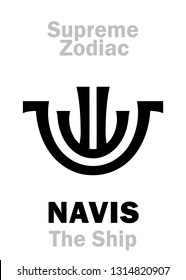 Astrology Alphabet: NAVIS (The Ship, The Boat / The Celestial Vessel), constellation Argo Navis.  Sign of Supreme Zodiac (External circle). Hieroglyphic character (persian symbol).