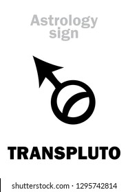 Astrology Alphabet: TRANSPLUTO, superdistant planet (beyond Pluto).  Hieroglyphics sign (symbol, was used in German ephemeris since 1972 year, also for hypothetical planets Bacchus, Persephone, Isis).