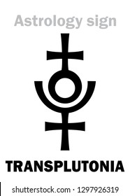 Astrology Alphabet: TRANSPLUTONIA (Planet X, Proserpina/Persephone), 12th hypothetical planet in the Solar System (beyond Pluto).  Hieroglyphics character sign (original symbol).