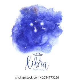 Astrology sign Libra on blue watercolor background with modern lettering. Zodiac constellation with  shiny star shapes. Part of zodiacal system and ancient calendar. Hand drawn horoscope illustration.