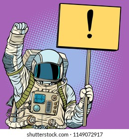 Astronaut protests with a poster. Pop art retro vector illustration vintage kitsch drawing