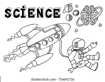 Astronaut and rocket in space. Striving for the stars and knowledge. Technology development. Hand drawn Science Sketch Education vector illustration. Doodle scientific background.