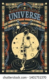 Astronaut in space. Universe slogan. Sci-fi ornamental print, t-shirt design