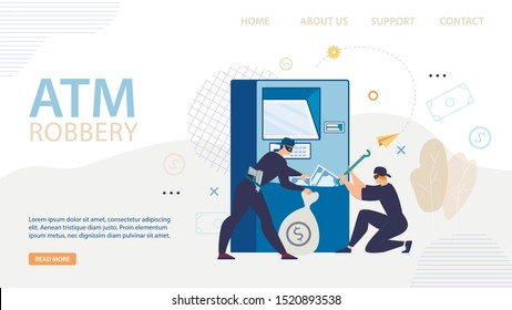 ATM Robbery Flat Layout Design. Landing Page for Cyber Security Agency or Terminal Safety Online Service. Cartoon Thieves Damage Hack Automatic Teller Machine Full of Money Cash. Vector Illustration