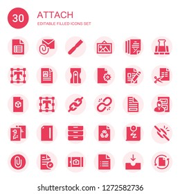attach icon set. Collection of 30 filled attach icons included File, Attachment, Picture, Text editor, Sharpener, Link, Inboxes, Push pin, Paper clip, Files, Broken link, Attach