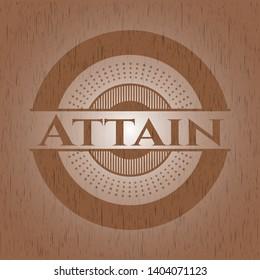 Attain wooden emblem. Retro. Vector Illustration.
