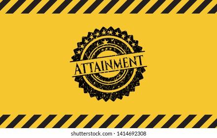 Attainment black grunge emblem inside yellow warning sign. Vector Illustration. Detailed.